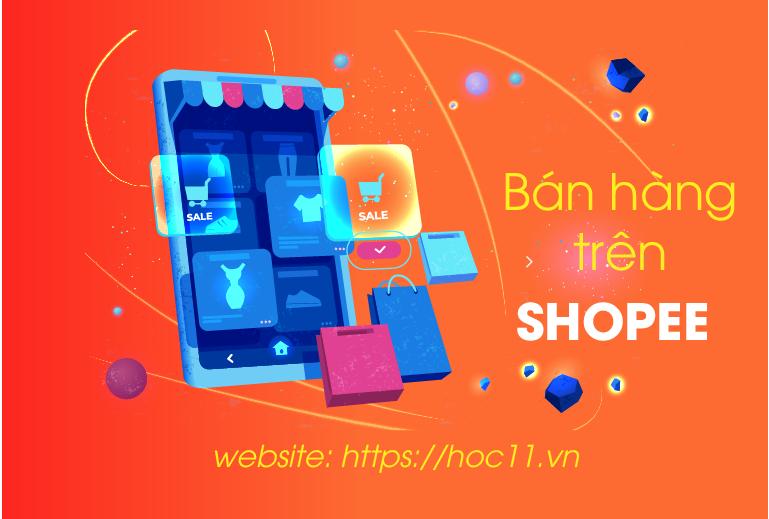 kênh bán hàng shopee thiết lập gian hàng trên shopee