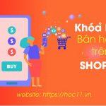 Hướng dẫn bán hàng trên Shopee chi tiết nhất 2021