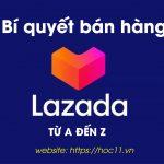 10 Bí quyết Bán hàng Lazada bạn nhất định phải biết