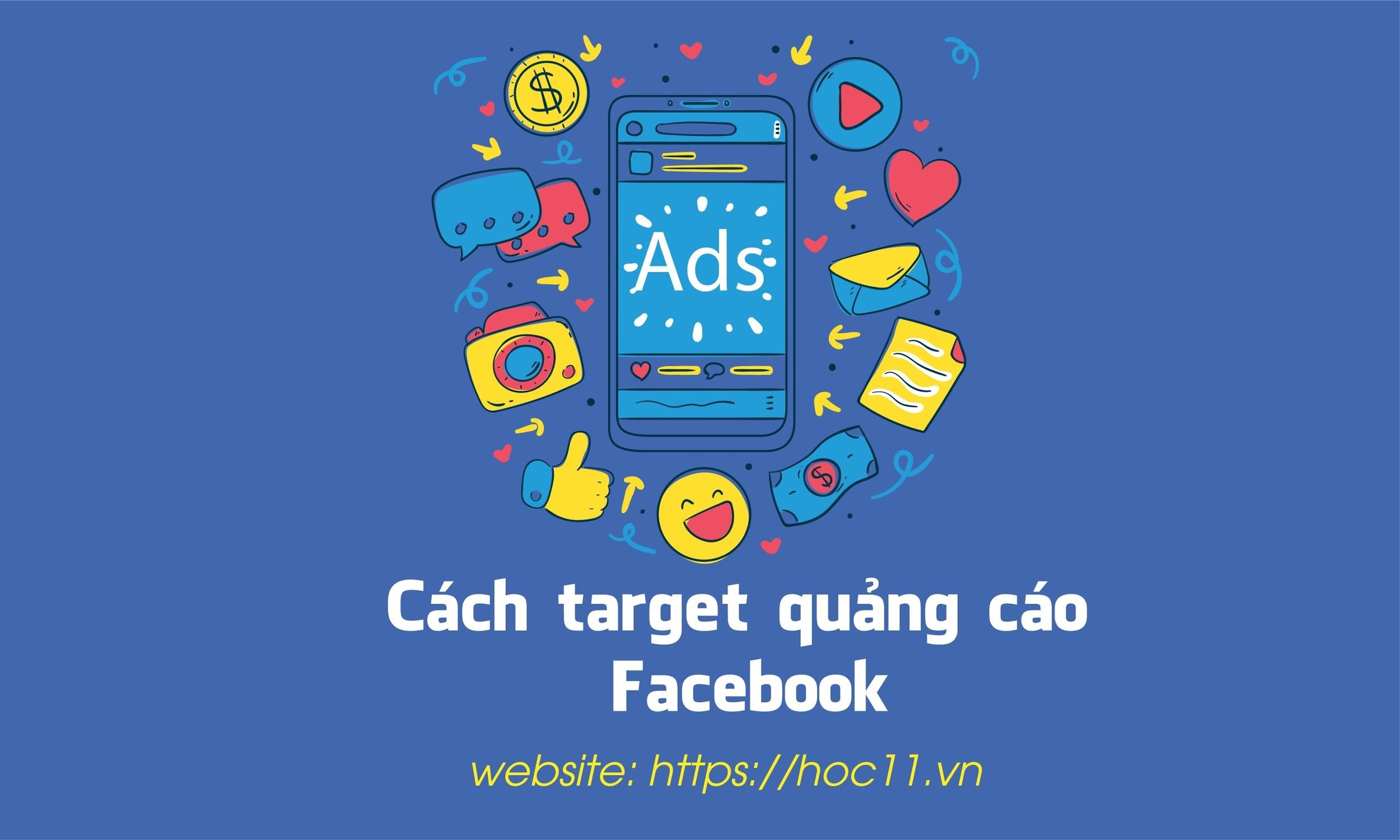 Cách target quảng cáo Facebook