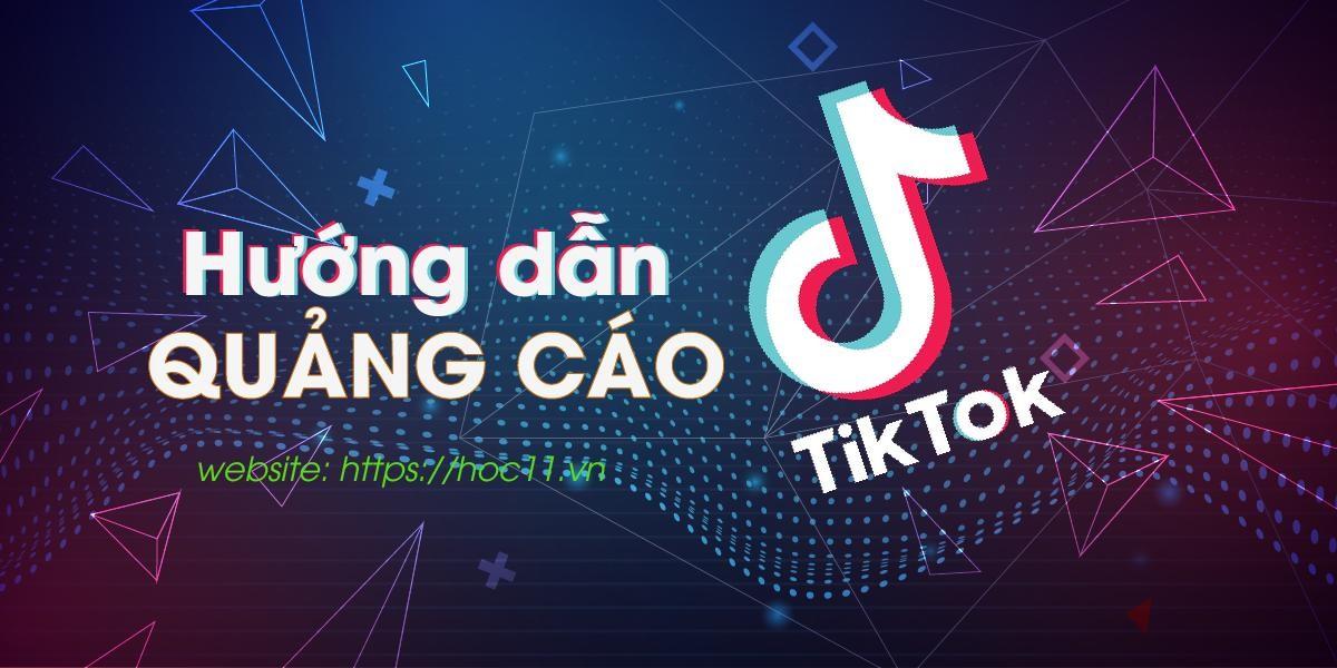 Hướng dẫn quảng cáo Tiktok