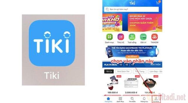 Bạn vào ứng dụng của Tiki