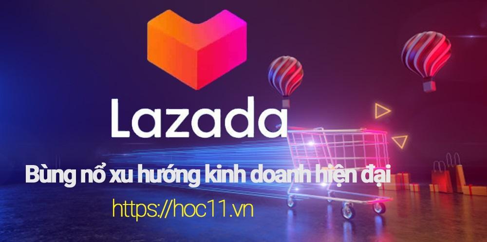 Lý do nên bán hàng trên Lazada - khóa học Lazada