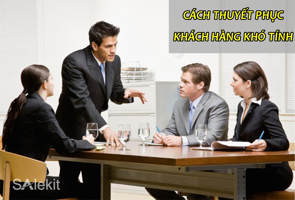 cach thuyet phuc khach hang kho tinh