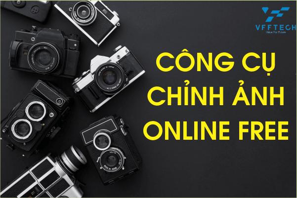 Top 15 Phần mềm, công cụ chỉnh ảnh Online miễn phí