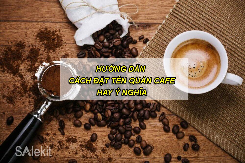 ten quan cafe hay
