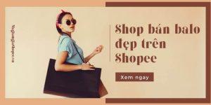 shop ban balo dep tren shopee 7