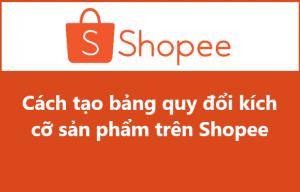 bang quy doi kich co san pham shopee