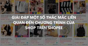 cau hoi ve chuong trinh cua shop tren shopee